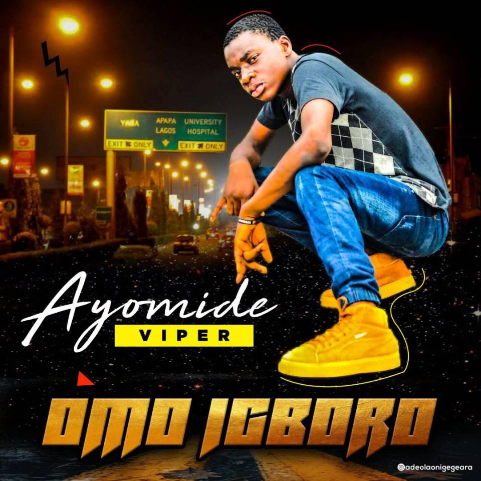 [Music] Ayomide – Omo Igboro